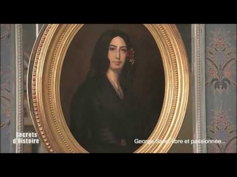Secrets d'Histoire - George Sand, libre et passionnée... - Le domaine de Nohant