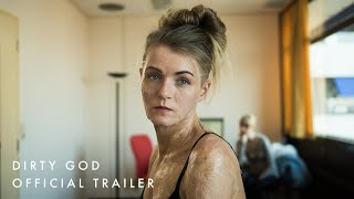 Dirty God UK Official Trailer | In Cinemas 7 June
