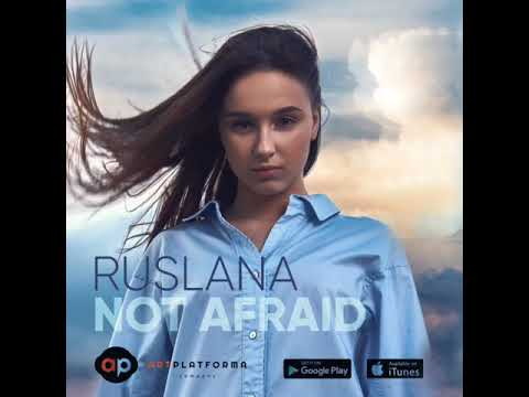 RUSLANA - Not Afraid