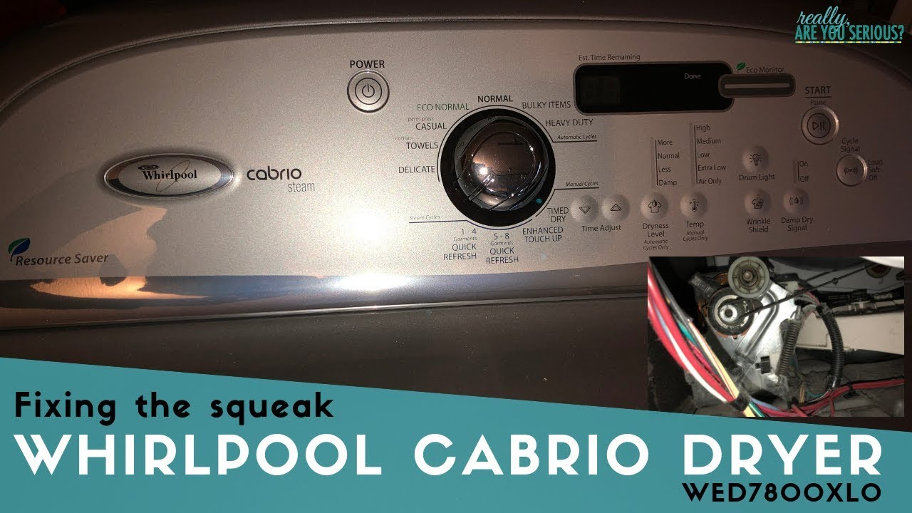 How to fix the sqeak WHIRLPOOL CABRIO DRYER WED7800XL0 and WED8200yw0 Wed Xw Whirlpool Dryer Heating Element Wiring Diagram on
