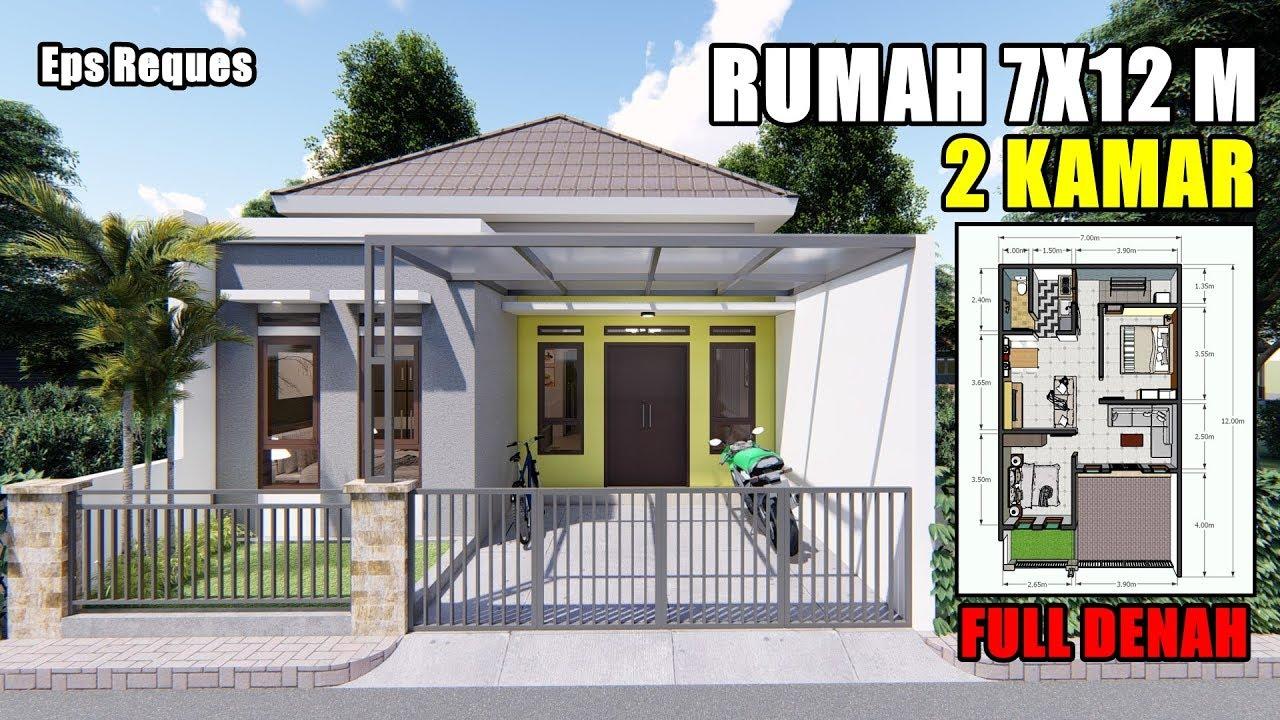 DESAIN RUMAH 7X12 M DENGAN 2 KAMAR TIDUR - YouTube