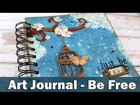 Mixed media art journal | Be free