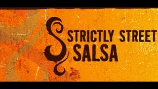 Strictly Street Salsa - Info
