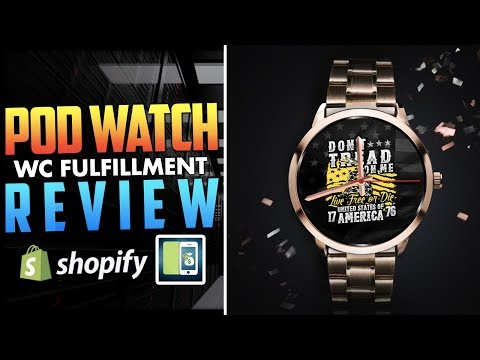 WC Fulfillment POD Watch Review | Shopify Print On Demand Product Reviews thumbnail