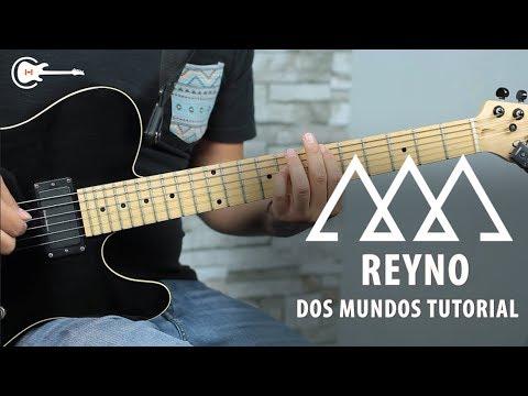 Como tocar DOS MUNDOS de REYNO - Tutorial Guitarra + TAB