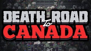 let s try death road to canada
