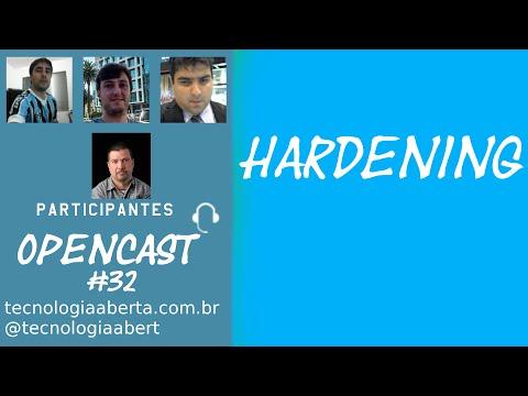Opencast #32 – Hardening