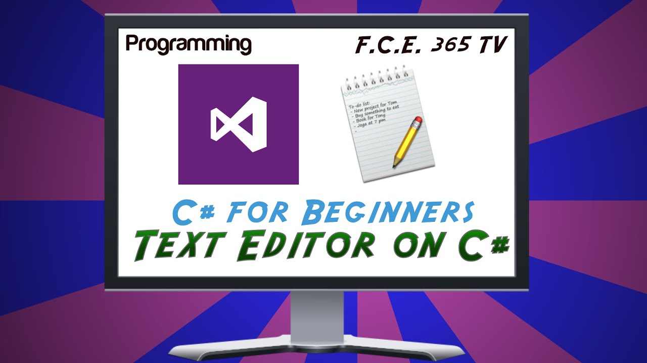 How to create simple text editor in Visual C# (Sharp) for beginners