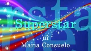 Superstar - Maria Consuelo