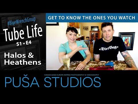 Puša Studios Tube Life #008 Halos And Heathens