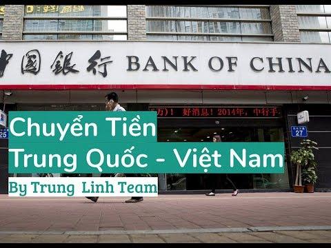 #0201 - Chuyển Tiền Trung Quốc Việt Nam