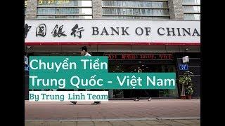 #0401 - Chuyển Tiền Trung Quốc Việt Nam