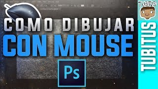 Como dibujar con mouse en Adobe Photoshop, sin usar tableta gráfica tutorial