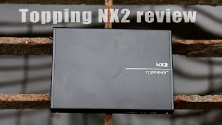 Topping NX2 review