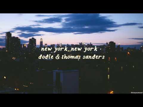 new york, new york  // dodie & thomas sanders // audio (lyrics in description)