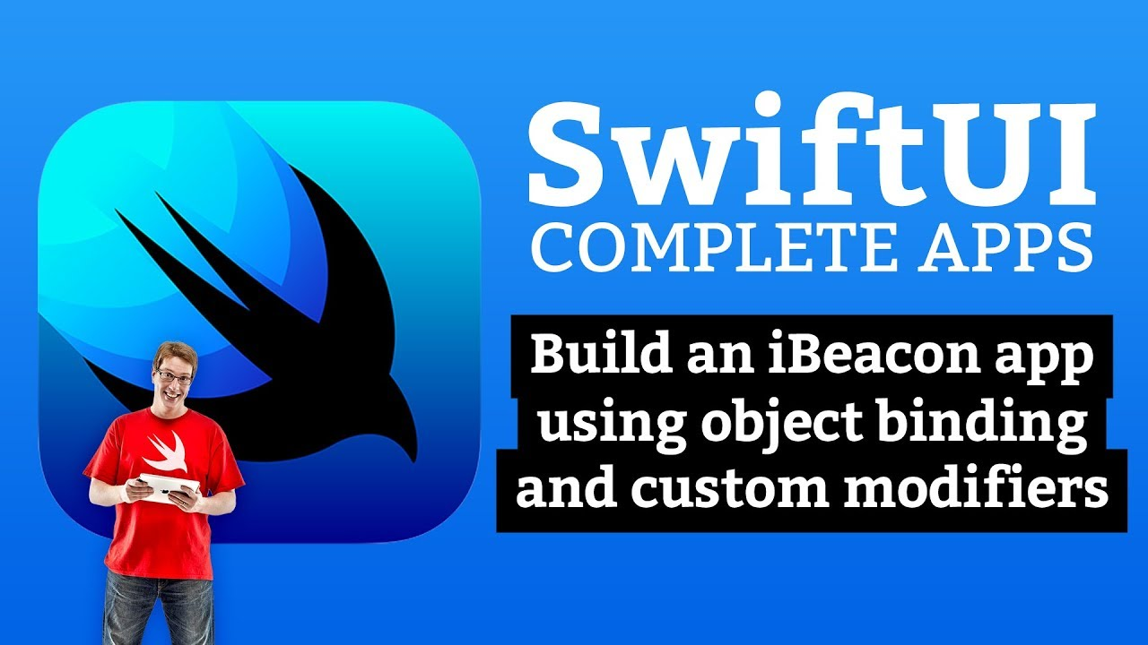 SwiftUI Tutorial: Build an iBeacon detector with object binding and custom modifiers