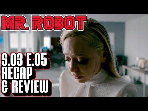 [Mr Robot] Season 3 Episode 5 Recap & Review | eps3.4_runtime-error.r00 Breakdown