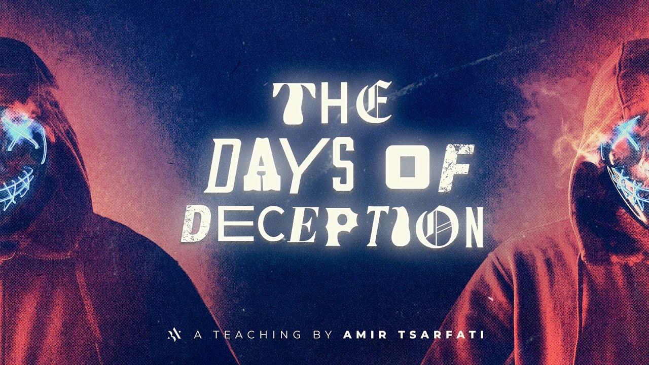 Download Amir Tsarfati: The Days of Deception