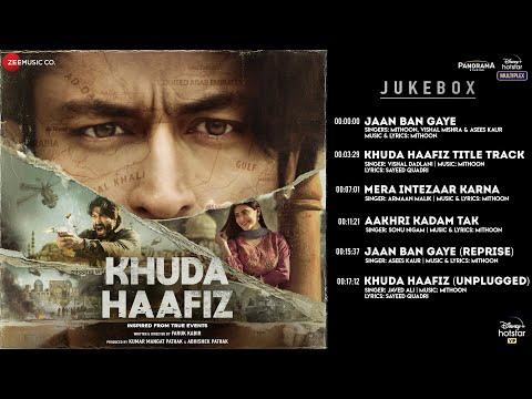 Khuda Haafiz - Full Album | Vidyut Jammwal | Shivaleeka Oberoi | Mithoon