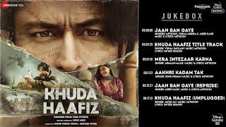 Gambar cover Khuda Haafiz - Full Album | Vidyut Jammwal | Shivaleeka Oberoi | Mithoon