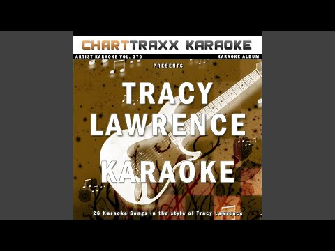 Lessons Learned (Karaoke Version In the Style of Tracy Lawrence)