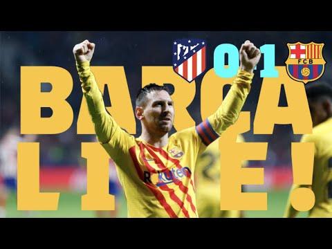 Atlético 0 - 1 Barça   BARÇA LIVE: Warm Up & Match Center #AtletiBarça