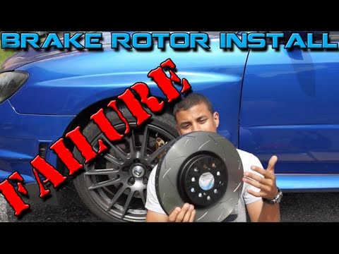 Brake Rotors Install FAIL