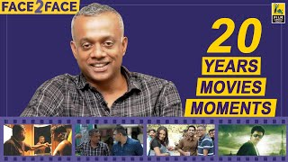 20 Movies 20 Moments | Gautham Menon Interview With Baradwaj Rangan | Face 2 Face