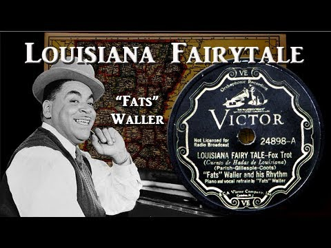 'Fats' Waller -Louisiana Fairy Tale (1935)