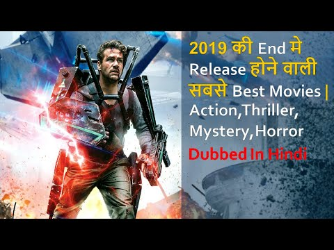 Top 10 Best Movies To Be Released In The End Of 2019 Dubbed In Hindi