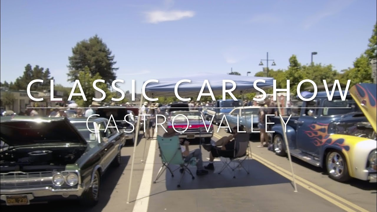 Castro Valley Classic Car Show YouTube - Car show paso robles 2018
