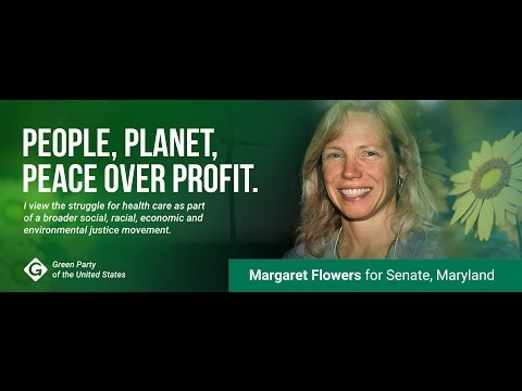 Dr. Margaret Flowers for Senate: People, Planet, Peace over Profit