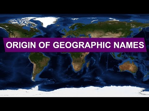 Origin of Geographic Names • Explained With Maps