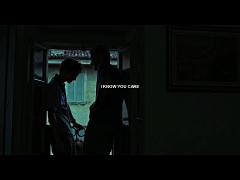 elio & oliver | i know you care