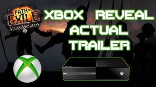 Path of Exile X-Box One Reveal ACTUAL Trailer