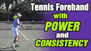 Tennis Forehand - How To Hit Tennis Forehand With Power And Consistency