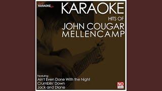 Jack and Diane (In the Style of John Cougar Mellencamp) (Karaoke Version)