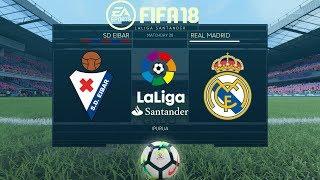 FIFA 18 Eibar vs Real Madrid | La Liga 2017/18 | PS4 Full Match