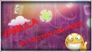 MULTICOLOR! - Vanilla By Skitten And More - Geometry Dash 2.1 - ByPlayer