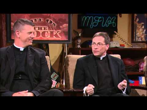 Life on the Rock - 2015-07-24 w/ Fr. Marc Swartvagher and Fr. Joseph Fitzgerald