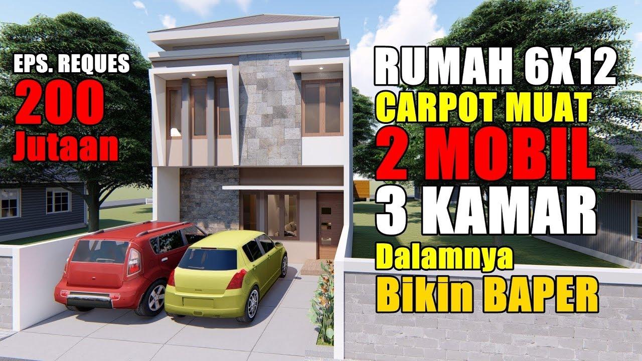 Desain Rumah 6x12 M Dengan Carpot Buat 2 Mobil Youtube