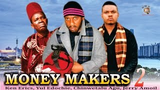 Money Makers Season 2  - 2015 Latest Nigerian Nollywood  Movie