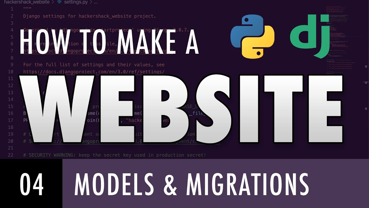How to make a website with Python and Django - MODELS AND MIGRATIONS (E04)