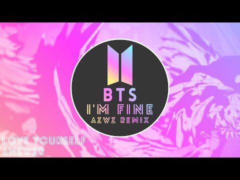 BTS (방탄소년단) - I'm Fine (AZWZ REMIX)