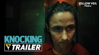 KNOCKING (2021) - Official Trailer