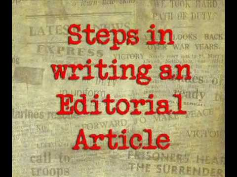 HOW TO WRITE AN EDITORIAL ARTICLE