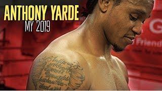 Anthony Yarde - MY 2019