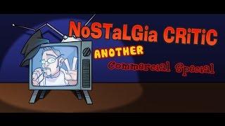 Return of The Nostalgic Commercials - Nostalgia Critic