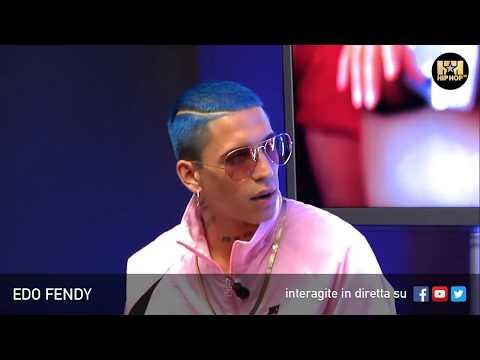 EDO FENDY 💋 LIVE SU HIP HOP TV 👊🏻📲
