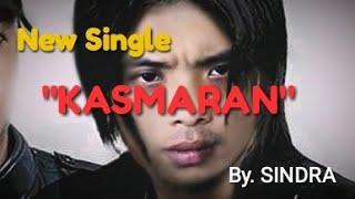 KASMARAN Akustik   Lagu baru   By Sindra